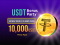 $10,000 USDT up for GRABS!