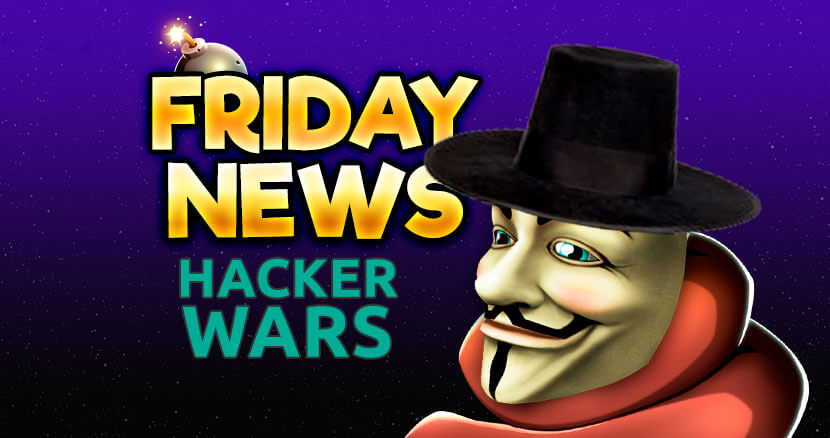 FRIDAY news - hacker wars